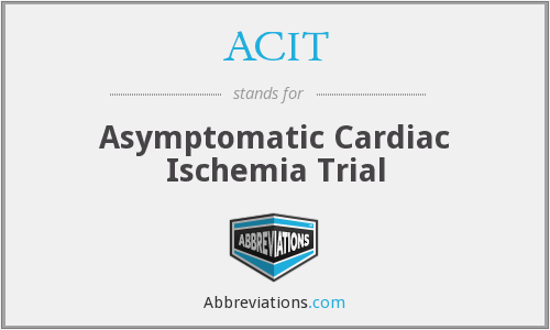 ACIT - Asymptomatic Cardiac Ischemia Trial