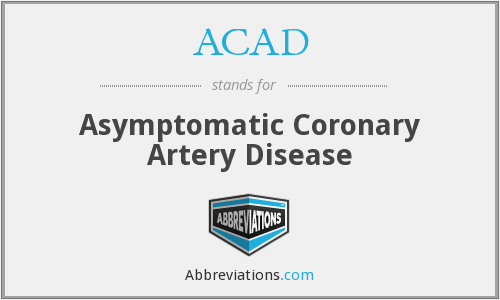 ACAD - asymptomatic coronary artery disease