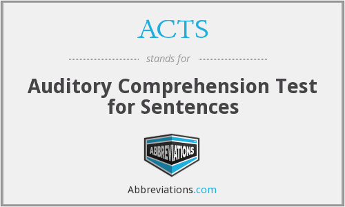 ACTS - Auditory Comprehension Test for Sentences
