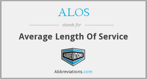 ALOS - average length of service