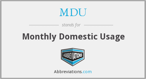 MDU - Monthly Domestic Usage