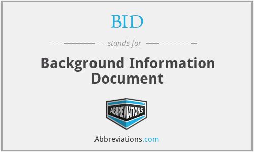 BID - Background Information Document