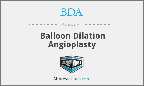 BDA - balloon dilation angioplasty