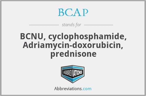 BCAP - BCNU, cyclophosphamide, Adriamycin-doxorubicin, prednisone