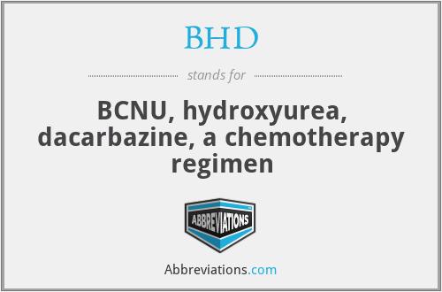 BHD - BCNU, hydroxyurea, dacarbazine, a chemotherapy regimen