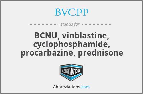 BVCPP - BCNU, vinblastine, cyclophosphamide, procarbazine, prednisone