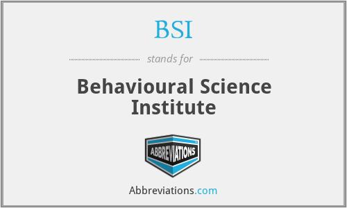 BSI - Behavioural Science Institute