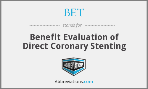 BET - Benefit Evaluation of Direct Coronary Stenting