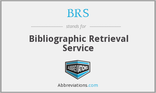 BRS - bibliographic retrieval service