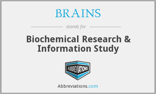 BRAINS - Biochemical Research & Information Study