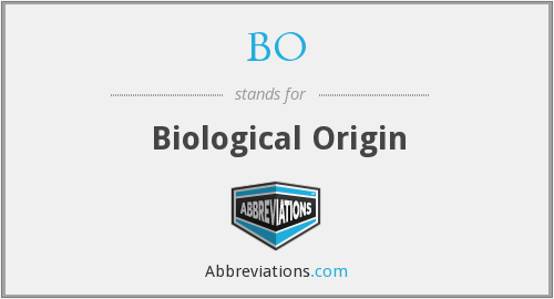 BO - Biological Origin
