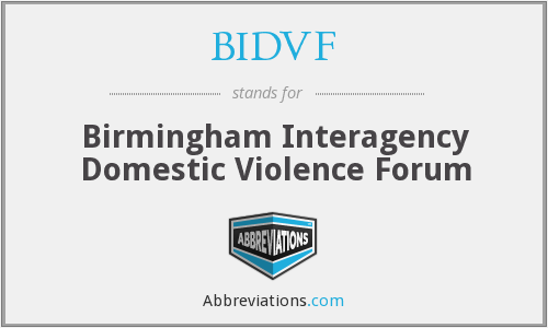 BIDVF - Birmingham Interagency Domestic Violence Forum