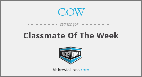 COW - Classmate Of The Week