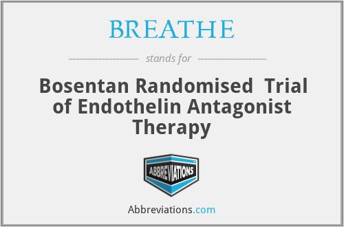 BREATHE - Bosentan RandomisedTrial of Endothelin Antagonist Therapy