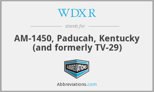 What does WDXR stand for?