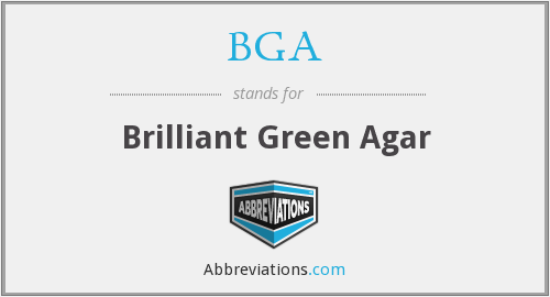 BGA - brilliant green agar
