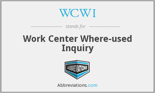 WCWI - Work Center Where-used Inquiry