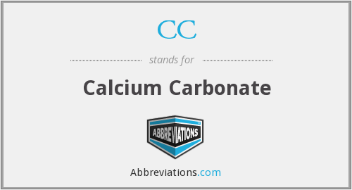 CC - calcium carbonate