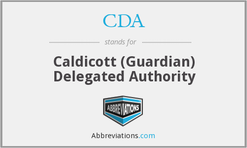 CDA - Caldicott (Guardian) Delegated Authority
