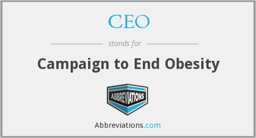 CEO - Campaign to End Obesity