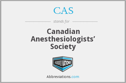CAS - Canadian Anesthesiologists' Society