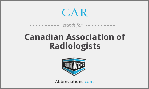 CAR - Canadian Association of Radiologists