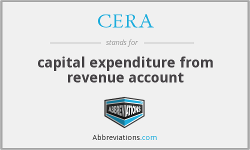 CERA - capital expenditure from revenue account