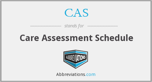CAS - Care Assessment Schedule
