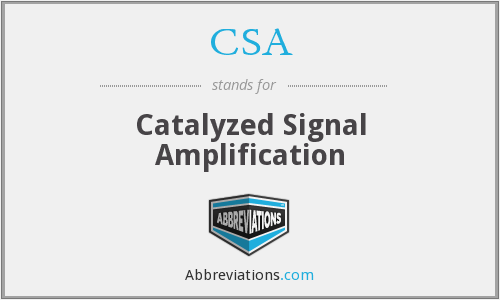 CSA - catalysed signal amplification