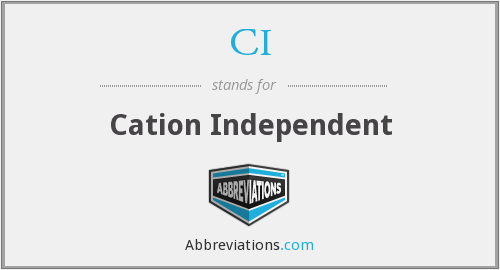 CI - cation independent