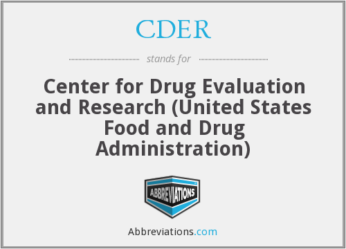 CDER - Center for Drug Evaluation and Research (United States Food and Drug Administration)