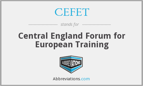 What does CEFET stand for?