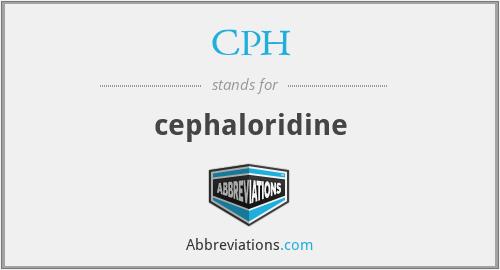 CPH - cephaloridine