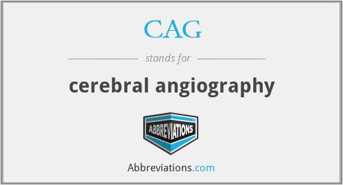 CAG - cerebral angiography