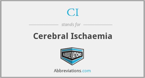 CI - cerebral ischaemia