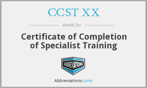 What does CCST XX stand for?