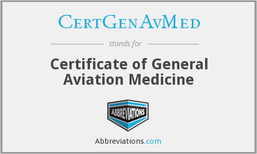 What does CERTGENAVMED stand for?