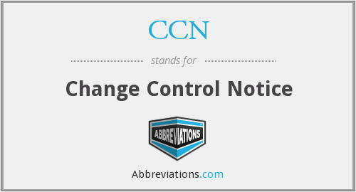 CCN - change control notice