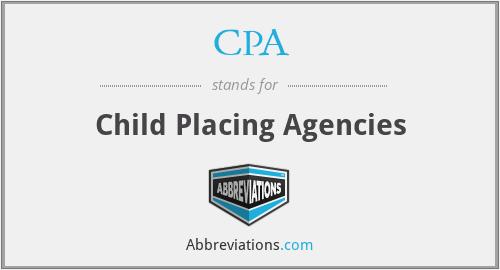 CPA - Child Placing Agencies
