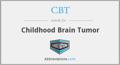 CBT - Childhood Brain Tumor