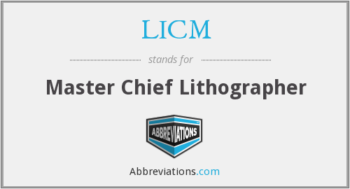 LICM - Master Chief Lithographer