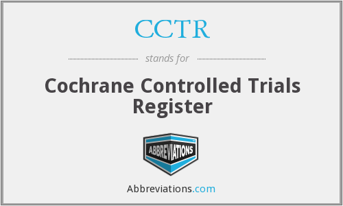 CCTR - Cochrane Controlled Trials Register