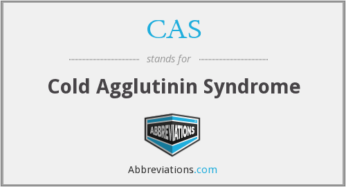 CAS - cold agglutinin syndrome