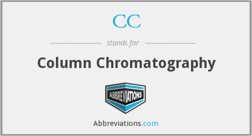 CC - column chromatography