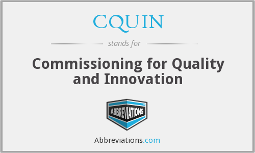 CQUIN - Commissioning for Quality and Innovation
