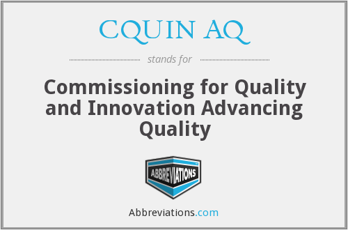 CQUIN AQ - Commissioning for Quality and Innovation Advancing Quality