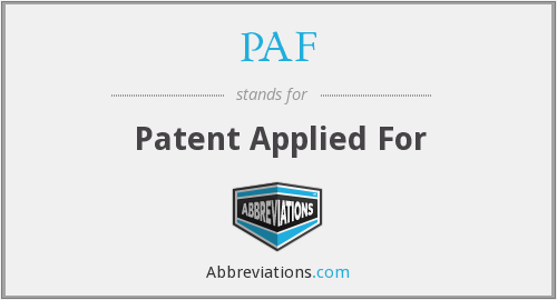 PAF - Patent Applied For