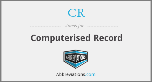 CR - computerised record