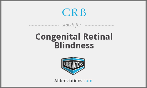 CRB - congenital retinal blindness