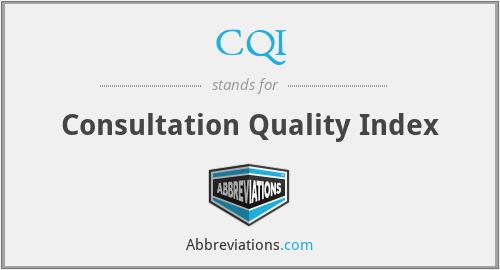CQI - consultation quality index